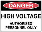 Danger Sign 'High Voltage Authorised Personnel Only'