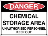 Danger Sign 'Chemical Storage Area Unauthorised Personnel Keep Out'