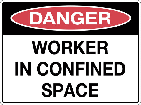 Danger Sign 'Worker in Confined Space'