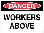 Danger Sign 'Workers Above'