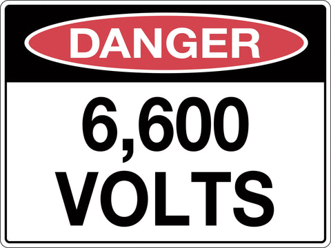 Danger Sign '6,600 Volts'