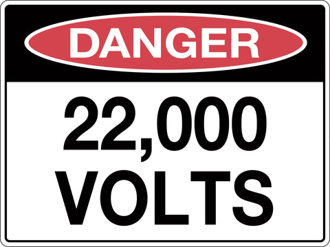 Danger Sign '22,000 Volts'