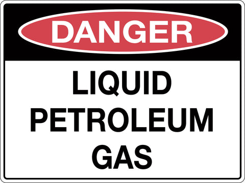Danger Sign 'Liquid Petroleum Gas'