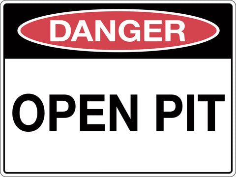 Danger Sign 'Open Pit'