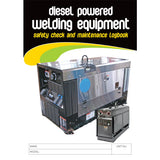 Diesel Powered Welding Equipment Safety Check and Maintenance Logbook