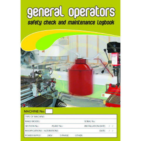 General Operators Safety Pre Start Checklist and Maintenance Logbook