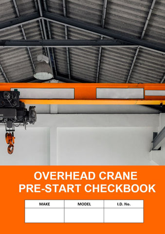 Overhead Crane Pre Start Safety Check Logbook