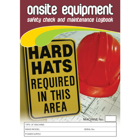 Onsite Equipment Safety Pre Start Checklist and Maintenance Logbook