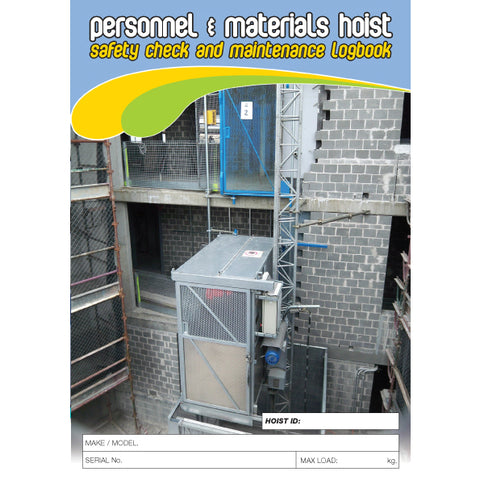 Personnel And Materials Hoist Safety Check and Maintenance Logbook