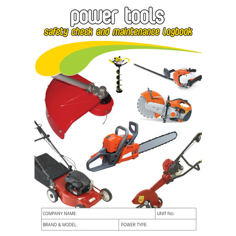 Power Tools Safety Check and Maintenance Logbook