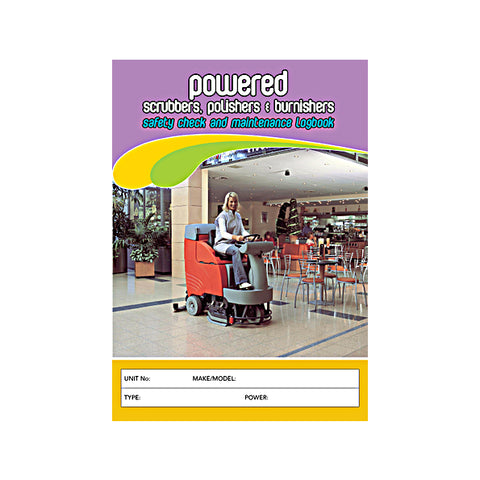 Powered Scrubber,Polishers And Burnishers Safety Check and Maintenance Logbook