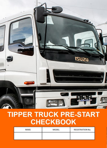 Tipper Truck Pre Start Safety Check Logbook