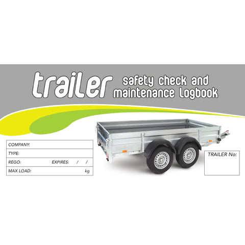 Trailer Safety Pre Start Checklist and Maintenance Logbook