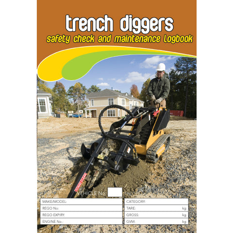 Trench Diggers Safety Pre Start Checklist and Maintenance Logbook