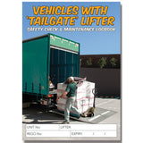 Vehicles with Tailgate Lifter Safety Pre Start Checklist and Maintenance Logbook