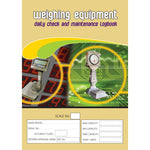 Weighing Equipment Daily Check and Maintenance Logbook