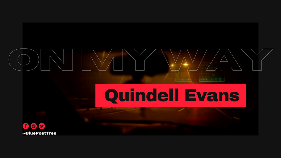 """On My Way"" Official Lyric Video ~ Quindell Evans"