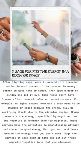 3. Sage purifies your room or home