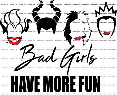 Bad Girls Have More Fun PNG - Digital Download