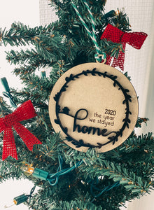 The Year We All Stayed Home Ornament