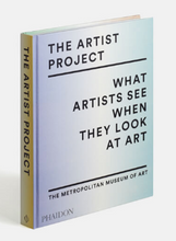 Load image into Gallery viewer, The Artist Project: What Artists See When They Look At Art