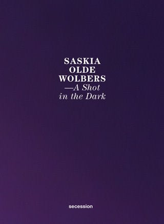 Saskia Olde Wolbers: Shot in Dark