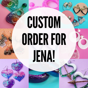 Custom Order for Jena- Earrings