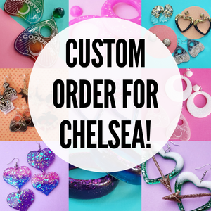 Custom Order for Chelsea- Earrings