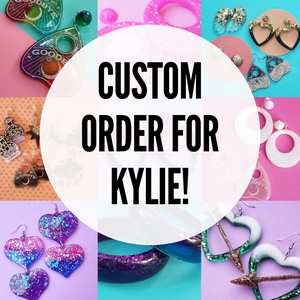 Custom Order for Kylie-Earrings