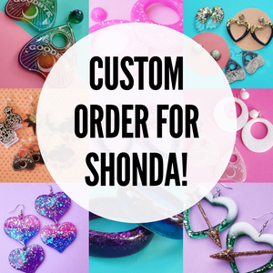 Custom order for Shonda-Earrings