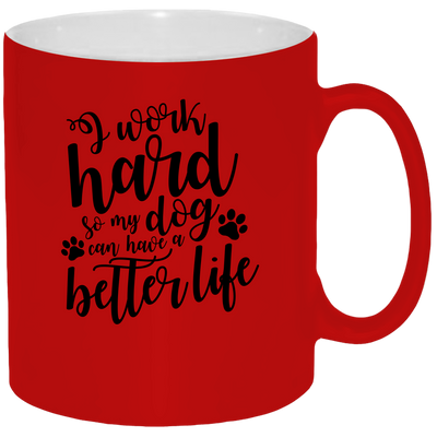 I Work Hard . . . Mug - Coffee Mug 11oz - {Laser engraved}.