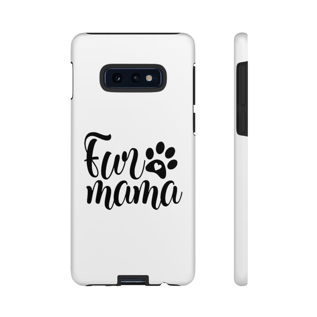 Fur Mama Tough Cases.