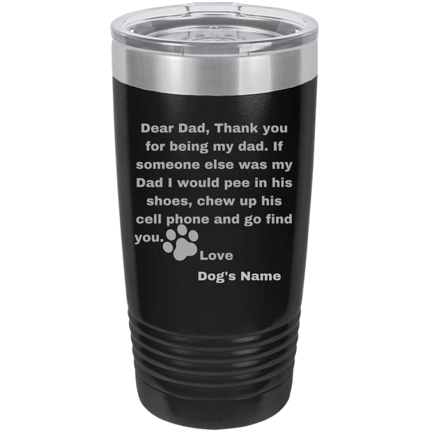 Dear Dad Polar Camel - 20 oz Ringneck Tumbler {Laser Etched No Colored Art}.