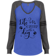 LifeIsBetterWithDog - heartsandpaws -black DM477 Ladies' Game LS V-Neck T-Shirt.