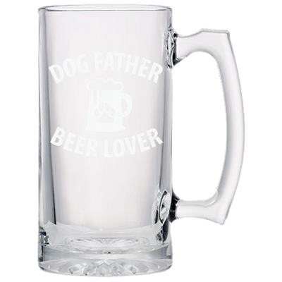 Dog Father Glassware - Beer Mugs {Laser Etched No Colored Art}.