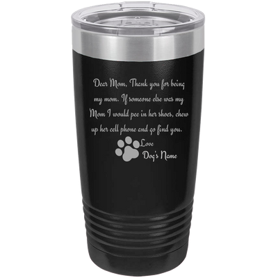 Dear Mom Polar Camel - 20 oz Ringneck Tumbler {Laser Etched No Colored Art}.