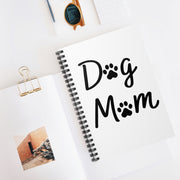 Dog Mom Spiral Notebook - Ruled Line.