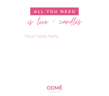 Load image into Gallery viewer, *NEW!* 7 Options for a Custom Gift Message - ODMÉ Candle Co.