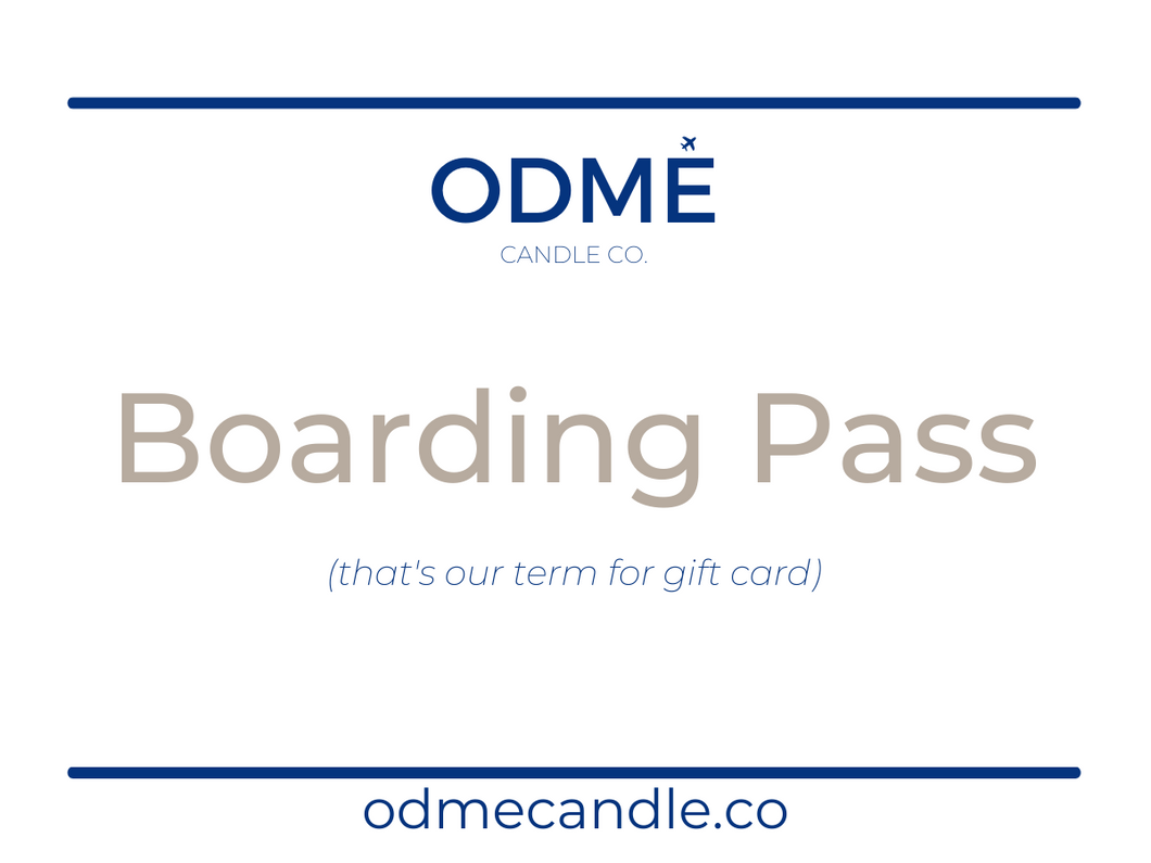 ODMÉ Candle Co. Boarding Pass - ODMÉ Candle Co.