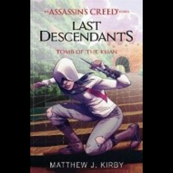 AN ASSASSIN S CREED NOVEL SERIES  TOMB OF THE KHAN