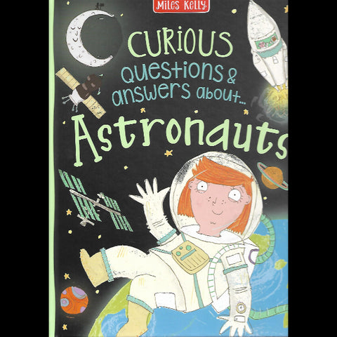 CURIOUS QUESTIONS AND ANSWERS ABOUT ASTRONAUTS