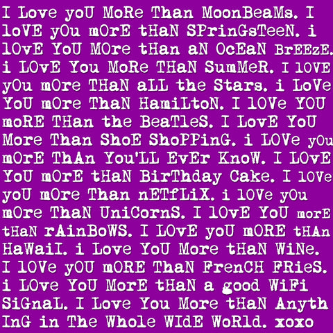 I Love You More Than.....