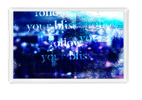 """Follow Your Bliss"" Lucite Tray"
