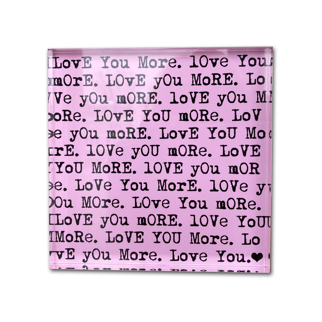"""Love You More"" Pink and Black Photo Block"