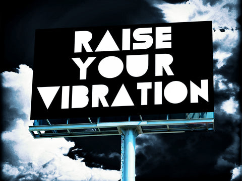 The Billboard Project: Raise Your Vibration