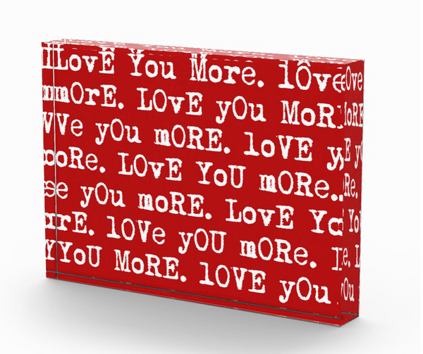 """Love You More"" Photo Block"