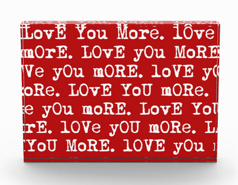 """Love You More"" Red Photo Block"
