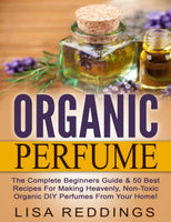Organic Perfume by Lissa Reddings