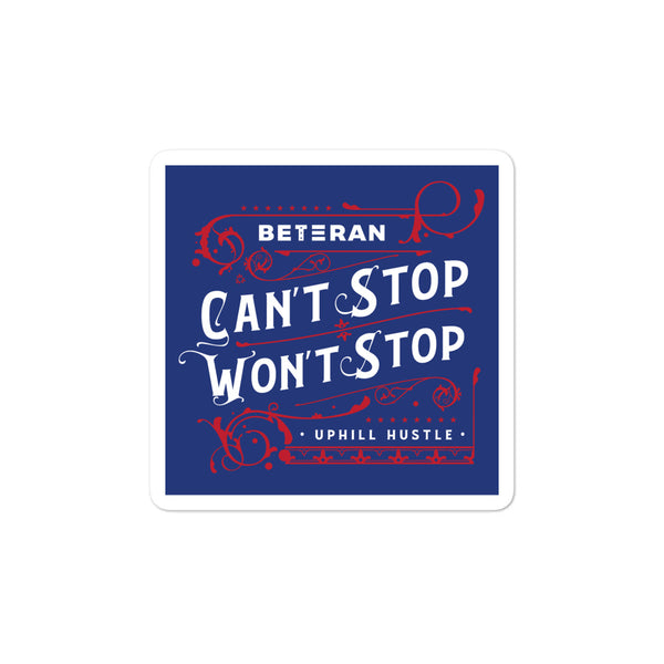 Can't Stop Won't Stop Blue & Red Sticker