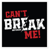 Can't Break Me Black & Red Sticker